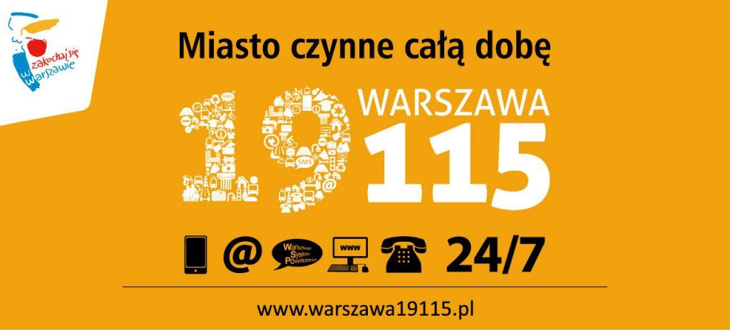 Warszawa 19115 - miasto czynne całą dobę