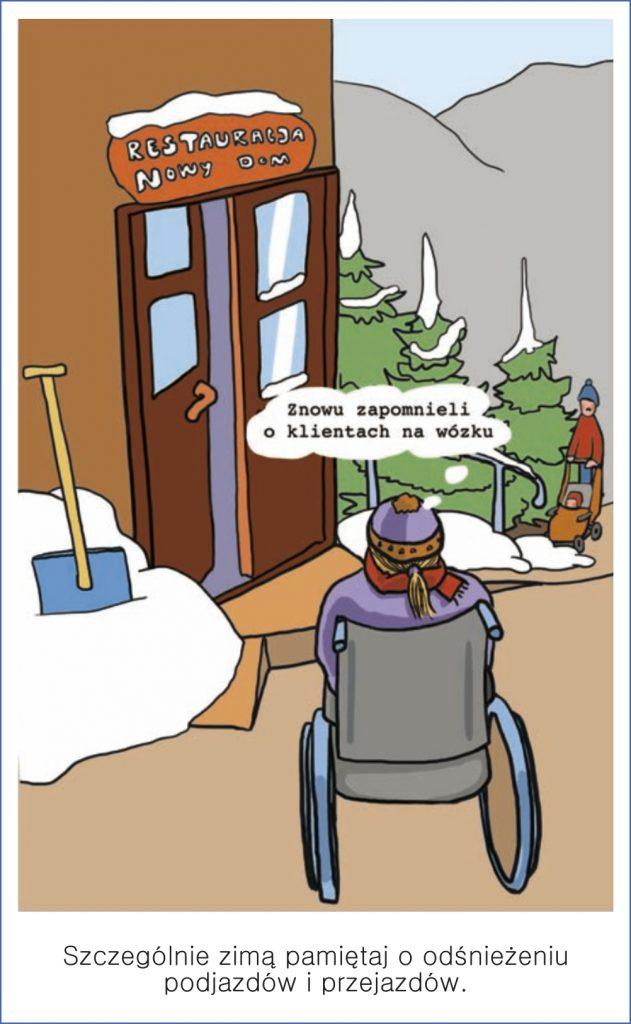 Szczególnie zimą pamiętaj o odśnieżaniu podjazdów i przejazdów.