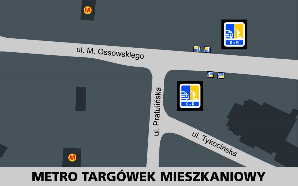 Lokalizacja stref Kiss and Ride w rejonie stacji Metro Targówek Mieszkaniowy: przy ulicy Ossowskiego w obu kierunkach - po 2 miejsca w rejonie skrzyżownia z ulicą Pratulińską.
