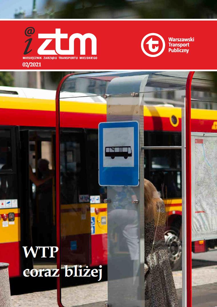 okładka iZTM nr 2/2021 - WTP coraz bliżej